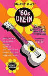 Jumpin' Jim's '60s Uke-In 25 Really Groovy Songs from the 1960s arranged for the Ukulele ISBN 0634006312 HL00695381 for sale