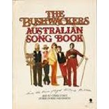 The Bushwackers Australian Song Book ISBN 0908476078 for sale,  The Bushwackers Band Australian Songbook ISBN 0908476078 for sale, used  Australian songbooks for sale, used Australian song books for sale