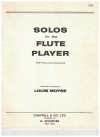 Solos For The Flute Player With Piano Accompaniment FLUTE PART ONLY selected and edited by Louis Moyse 
