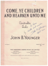 Come Ye Children And Hearken Unto Me John B Younger 1957 piano sheet music score for sale, signature of John B Younger