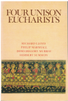 Four Unison Eucharists by Richard Lloyd Philip Marshall Dom Gregory Murray Herbert Sumison (1991) ISBN 0862092019 used choral score for sale in Australian second hand music shop