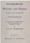 Winter And Spring Songs from Schubert Arranged for Mixed Voices to Form a Choral Song Cycle transcribed for mixed