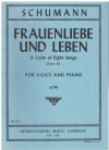 Frauenliebe und Leben A Cycle of Eight Songs on Poems by Adelbert v Chamisso by Robert Schumann Opus 42 