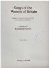Songs Of The Women Of Britain for Unison Two-Part and Three-Part Singing Choral Score melody line only arranged Elizabeth Poston (1956) 