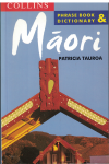 Collins Maori Phrase Book and Dictionary by Patricia Tauroa (2002 reprint) 