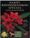 Hardy Rhododendron Species A Guide To Identification (2005) by James Cullen 