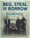 Beg Steal Or Borrow The Official Baby Shambles Story by Spencer Honniball ISBN 9781844036608 used second hand book for sale in Australian second hand book shop