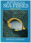 Australian Sea Fishes North Of 30 Degrees by Neville Coleman (1981) ISBN 0868240338 used book for sale in Australian second hand bookshop