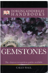 Gemstones (Dorling Kindersley Handbooks) by Cally Hall (2000) ISBN 9781405357975 used book for sale in Australian second hand bookshop