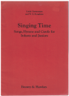 Singing Time Songs Hymns And Carols For Infants And Juniors by 
