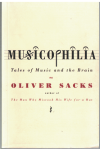 Musicophilia Tales Of Music And The Brain by Oliver Sacks (2007) ISBN 9780330444361 used second hand book for sale in Australian second hand book shop