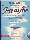 Free As Air Vocal Score (1959) Dorothy Reynolds Julian Slade directed Denis Carey used vocal score for sale in Australian second hand music shop