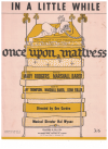 In A Little While (1959) song from musical 'Once Upon A Mattress' by Marshall Barer Mary Rodgers 
