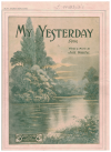 My Yesterday (c.1919) by Jack Fewster Paling's Song Series No.47 used original Australian piano sheet music score for sale for sale in Australian second hand music shop
