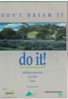Don't Dream It Do It! Making Money From New Farm Ideas by Greg Cahill (1993) ISBN 0730630013 used book for sale in Australian second hand book shop