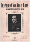 They Needed A Song Bird In Heaven (So God Took Caruso Away) (1921) (song respectfully dedicated to 
