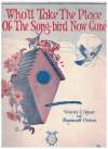 Who'll Take The Place Of The Song-bird Now Gone? (song dedicated to the memory of 