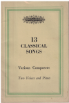 Thirteen Classical Songs By Various Composers For Two Voices And Piano Novello Edition Song Book 267 