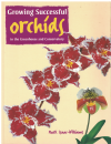 Growing Successful Orchids In The Greenhouse And Conservatory by Mark Isaac-Williams ISBN 1861082711 used book for sale in Australian second hand bookshop