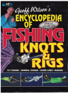 Geoff Wilson's Encyclopedia Of Fishing Knots And Rigs by Geoff Wilson (2008) ISBN 9781865131603 used book for sale in Australian second hand bookshop