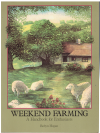 Weekend Farming A Handbook For Enthusiasts by Robyn Hogan (Reprint 1985) ISBN 0207149623 used book for sale in Australian second hand book shop