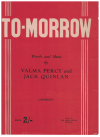 To-Morrow (c. 1944) by Valva Percy Jack Quinlan Australian songwriters used piano sheet music score for sale in Australian second hand music shop