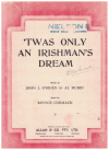 'Twas Only An Irishman's Dream (1916) song sung by Blanche Ring in Frederic McKay's comedy stage production 'Broadway And 