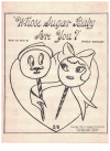 Whose Sugar Baby Are You? (1949) by Ronald Ringland Australian songwriter used piano sheet music score for sale in Australian second hand music shop