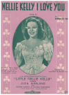 Nellie Kelly I Love You (1922) song from the MGM film 'Little Nellie Kelly' by George H Cohan July Garland used piano sheet music score for sale in Australian second hand music shop