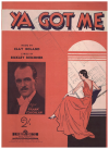 Ya Got Me (1938) song from musical 'All Around The Town' by Bickley Reichner Clay Boland 