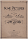 Tone Pictures (Tableaux Musicaux) 9 Pieces In The Introductory Grade selected  edited by 