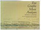 Five Graphic Music Analyses by Heinrich Schenker with a new introduction and glossary by Felix Salzer 
