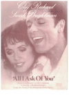 All I Ask Of You (1986) from musical production 'The Phantom Of The Opera' by Charles Hart Andrew Lloyd Webber Cliff Richard Sarah Brightman 