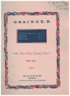 Irish Tune From County Derry collected by Miss J Ross and set for piano by Percy Aldridge Grainger (1911) used piano sheet music score for sale in Australian second hand music shop