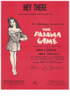 Hey There (1954) song from musical production 'The Pajama Game' by Richard Adler Jerry Ross 