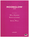 Moonglow (1934) song from film 'Picnic' Will Hudson Eddie De Lange Irving Mills 