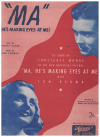 Ma (He's Making Eyes At Me) (1940) song from film 'Ma He's Making Eyes At Me' 