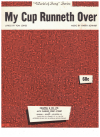 My Cup Runneth Over (1966) song from Broadway musical 'I Do I Do'Tom Jones Harvey Schmidt Ed Ames 