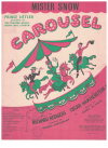 Mister Snow (1945) song from stage production 'Carousel' by Richard Rodgers Oscar Hammerstein II 