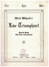 Love Triumphant in C (1935) sacred song music by Alfred Wheeler Australian composer used original piano sheet music score for sale in Australian second hand music shop