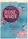Rose Marie (Jim and Malone) (1924) song from musical play 'Rose Marie' by Otto Harbach Oscar Hammerstein II Rudolf Friml Herbert Stothart 