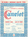 If Ever I Would Leave You (1960) song from stage show 'Camelot' by Alan Jay Lerner Frederick Loewe 