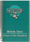 Scripture In Song Book Two Songs of The Kingdom (1983) used Christian songbook for sale in Australian second hand music shop