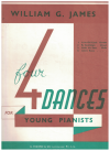 Four 4 Dances For Young Pianists by William G James used piano book for sale in Australian second hand music shop