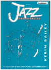 Jazz Incorporated for Flute/Recorder and Piano by Kerin Bailey Volume 1 Early-Upper Intermediate (approx Grade II-VI) (2001) Score and Flute Part 
