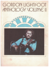 Gordon Lightfoot Anthology Volume II PVG songbook (1974) used original song book for sale in Australian second hand music shop