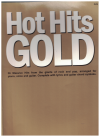 Hot Hits Gold PVG songbook (2003) ISBN 1876871334 Wise Publ MS04023 used piano vocal guitar song book for sale in Australian second hand music shop