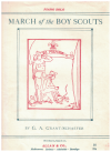 March Of The Boy Scouts (Boy Scout March) for piano solo by G A Grant-Schaefer used original piano sheet music score for sale in Australian second hand music shop