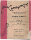 Pink Champagne Vocal Score A new version of the original 'Die Fledermaus' by Johann Strauss 