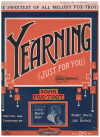 Yearning (Just For You) (1925) song from 1925 Christmas pantomime 'Aladdin' by Benny Davis Joe Burke 